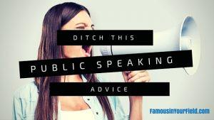 Famous in Your Field public speaking tips